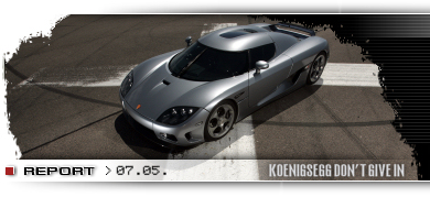 Koenigsegg don't give in on striving for the top